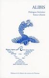 Annie Curien et  Collectif - Alibis - Dialogues littéraires franco-chinois.