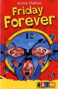 Annie Dalton - Friday Forever.