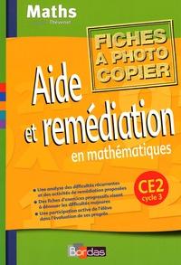 Annie Debailleul et Maggy Trève - Aide et remédiation en mathématiques CE2 Cycle 3 - Fiches à photocopier.