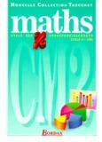 Annie Debailleul et  Collectif - Maths - Cycle des approfondissements, cycle 3, CM2.