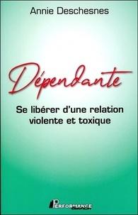Dépendante - Se libérer dune relation violente et toxique.pdf