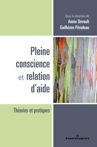 Annie Devault et Guilhème Pérodeau - Pleine conscience et relation d'aide.