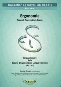 Accentsonline.fr Ergonomie - Travail, conception, santé - Cinquantenaire de la Société d'Ergonomie de Langue Française (1963-2013) Image