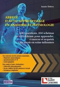 Abrégé dauto-apprentissage en anatomie et physiologie - 1685 questions, 250 schémas et 110 tableaux pour apprendre, sexercer et acquérir un savoir en soins infirmiers.pdf