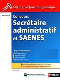 Annie Dubos et Eric Favro - CONCOURS ADMIN  : Concours Secrétaire administratif et Saenes - Catégorie B - Intégrer la fonction publique - 2013 - Format : ePub 3 FL.