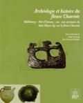 Annie Dumont et Jean-François Mariotti - Archéologie et histoire du fleuve Charente - Taillebourg - Port d'Envaux : une zone portuaire du haut Moyen Age sur le fleuve Charente.