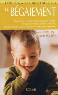 Annie Dumont et Maude Julien - Le bégaiement.