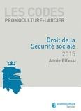 Annie Elfassi - Les codes promoculture-Larcier - Droit de la sécurité sociale.