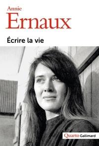 Ebook téléchargement manuel Ecrire la vie (French Edition) 9782070132188 par Annie Ernaux FB2 PDF