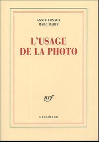 Annie Ernaux et Marc Marie - L'usage de la photo.