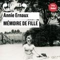 Annie Ernaux - Mémoire de fille.