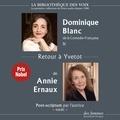 Annie Ernaux et Dominique Blanc - Retour à Yvetot.