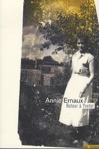 Annie Ernaux - Retour à Yvetot.