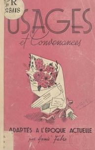 Annie Fabre - Usages et convenances adaptés à l'époque actuelle.