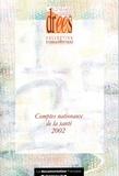 Annie Fenina et Yves Geffroy - Comptes nationaux de la santé 2002.
