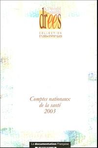 Annie Fenina et Yves Geffroy - Comptes nationaux de la santé 2003.