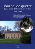 Annie Fettu et Jacques Le Carpentier - Journal de guerre d'une civile de Périers-sur-le-Dan (1940-1945) - Marie-Louise Osmont décrit sa cohabitation forcée avec l'occupant puis le Débarquement jusqu'à la Libération.