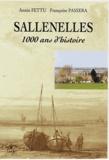 Annie Fettu et Françoise Passera - Sallenelles - 1000 ans d'histoire.