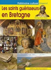 Annie Floc'hlay - Les saints guérisseurs en Bretagne.