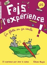 Annie Forté - Fais l'expérience ! - Ca flotte ou ça coule.