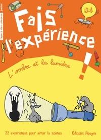 Annie Forté - Fais l'expérience ! - L'ombre et la lumière.