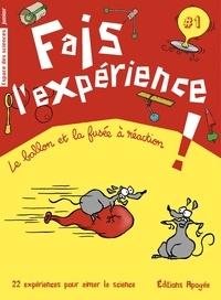 Annie Forté - Fais l'expérience ! - Le ballon et la fusée à réaction.