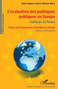 Annie Fouquet et Ludovic Méasson - L'évaluation des politiques publiques en Europe : cultures et futurs.