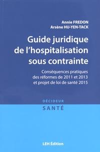 Histoiresdenlire.be Guide juridique de l'hospitalisation sous contrainte - Conséquences pratiques des réformes de 2011 et 2013 et projet de loi de santé 2015 Image
