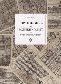 Annie Gasse - Le livre des morts de Pacherientaihet au Museo Gregoriano Egizio.