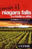 Annie Gilbert - Escale a Niagara Falls et la route des vins.