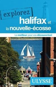 Ebooks gratuits et téléchargement Explorez Halifax et la Nouvelle-Ecosse par Annie Gilbert, Benoît Prieur 9782765860075 MOBI RTF PDF