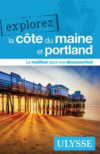 Annie Gilbert - Explorez la côte du Maine et Portland.