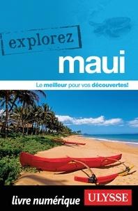 Annie Gilbert - EXPLOREZ  : Explorez Maui.