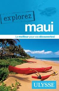 Annie Gilbert - Explorez Maui.