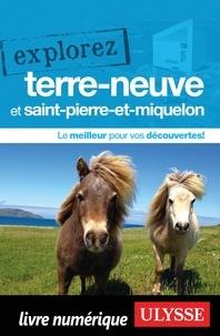 Annie Gilbert - Explorez Terre-Neuve et Saint-Pierre-et-Miquelon.