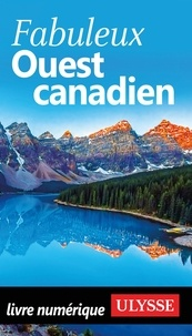Annie Gilbert et Camille Hay - Fabuleux Ouest canadien.