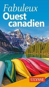 Annie Gilbert - Fabuleux Ouest canadien.