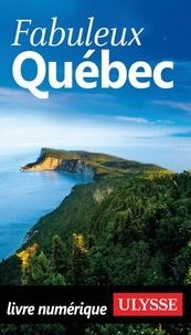 Annie Gilbert et Gabriel Audet - Fabuleux Québec.