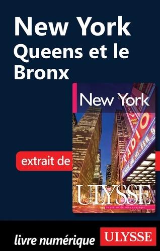 New York. Queens et le Bronx 6e édition
