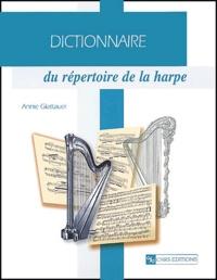 Annie Glattauer - Dictionnaire du répertoire de la harpe.