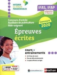 Concours d'entrée Aide-soignant et Auxiliaire de puériculture IFAS, IFAP- Epreuves écrites - Annie Godrie  
