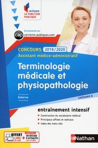 Annie Godrie - Terminologie médicale et physiopathologie Concours Assistant médico-administratif Externe Catégorie B.