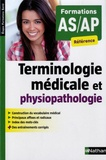 Annie Godrie - Terminologie médicale et physiopathologique - Formations AS-AP.