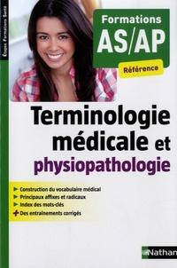 Annie Godrie - Terminologie médicale et physiopathologique - Formations AS-AP.