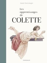 Annie Goetzinger - Les apprentissages de Colette.