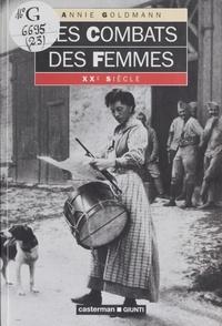 Annie Goldmann - Les combats des femmes.
