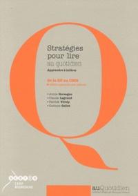 Annie Gorzegno et Claude Legrand - Stratégies pour lire au quotidien - Apprendre à inférer de la GS au CM2. 1 Cédérom