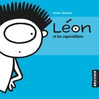 Annie Groovie - Léon et les superstitions.