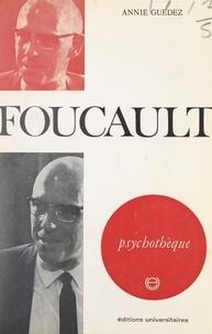 Annie Guédez et Jean Lagoutte - Foucault.