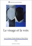 Annie Gutmann et Pierre Sullivan - Le visage et la voix - Colloque de Cerisy-La-Salle (juillet 2002).